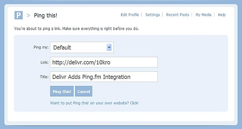 Ping.fm's Ping this form with Delivr share URL prepopulated.